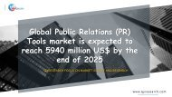 Global Public Relations (PR) Tools market is expected to reach 5940 million US$ by the end of 2025