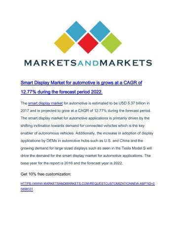 Smart display market for automotive is grow at a CAGR of 12.77% during the forecast period 2022