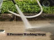 8 Pressure Washing Steps by Peak Pressure Washing