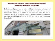 Safety is not the only objective to use Toughened Tempered laminated curve glass-converted