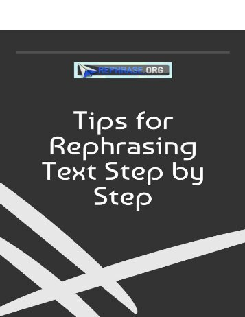 Tips for Rephrasing Text Step by Step
