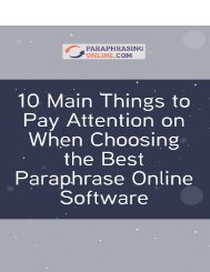 10 Main Things to Pay Attention on When Choosing the Best Paraphrase Online Software
