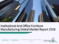 Institutional And Office Furniture Manufacturing Global Market Report