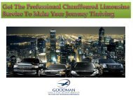 Get The Professional Chauffeured Limousine Service To Make Your Journey Thriving