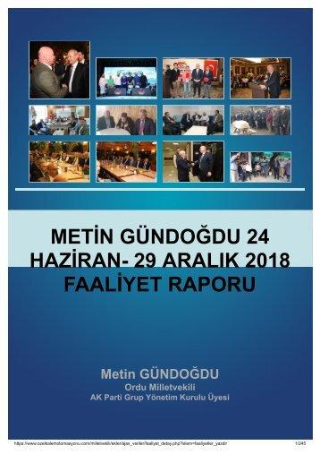 AK PARTİ ORDU MİLLETVEKİLİ METİN GÜNDOĞDU 24 HAZİRAN- 29 ARALIK 2018 FAALİYET RAPORU