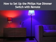 How to Set Up the Philips Hue Dimmer Switch with Remote