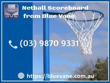 Get Netball Scoreboard from Blue Vane at a reasonable price!