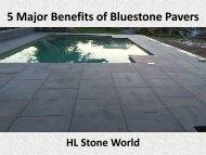 5 Major Benefits of Bluestone Pavers