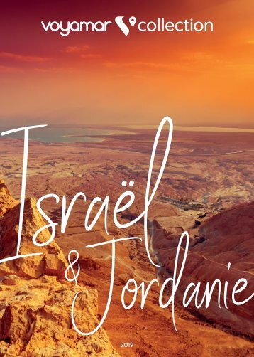 Voyamar Collection Israel et Jordanie 2019