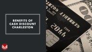 Benefits of Cash Discount Charleston