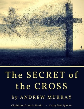THE SECRET OF THE CROSS by Andrew Murray