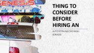 Thing to consider before hiring an auto detailing car wash services