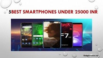 Best smartphones under 25000 INR in 2019