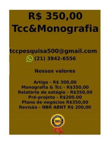 Tcc e Monografia R$ 350,00 tccmonografia247@gmail.com (21)97411-1465Monografia tcc R$ 300 ccpd(8) -fica-converted-converted-compressed