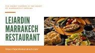 Lejardin Marrakech Restaurant