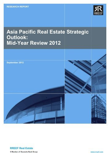 Asia Pacific Real Estate Strategic Outlook: Mid-Year Review 2012