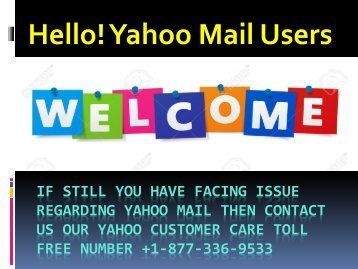Yahoo Customer Help Number +1-877-336-9533