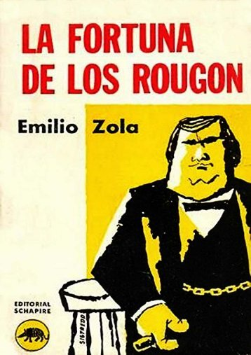 La fortuna de los Rougon - Emile Zola