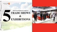 Generate Leads At Trade Shows With These Tips