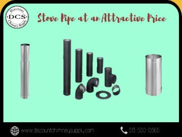 Stove Pipe at a reasonable price from Discount Chimney Supply Inc.