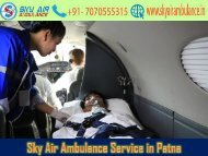 Receive Sky Air Ambulance Service with whole Life Support Facility