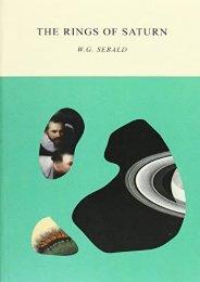 Three Book Sebald Set: The Emigrants, The Rings of Saturn, and Vertigo (W. G. Sebald)