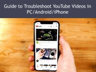 Guide to Troubleshoot YouTube Videos in PC/Android/iPhone