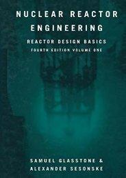 Nuclear Reactor Engineering: Reactor Design Basics (Samuel Glasstone)