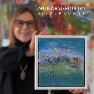 Bilderkunst - Petra Wenski-Haenisch