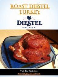 Roast Diestel Turkey