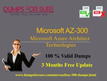 Microsoft AZ-300 Dumps