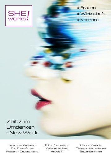SHE works! - Zeit zum Umdenken - New Work