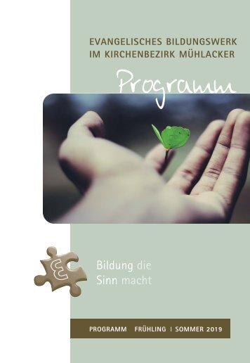 Programm Evangelisches Bildungswerk im Kirchenbezirk Mühlacker Frühjahr/Sommer 2019 internet