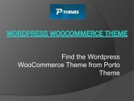 Find the Wordpress WooCommerce Theme from Porto Theme