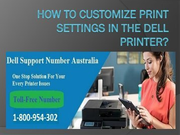 How To Customize Print Settings In The Dell