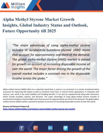 Alpha Methyl Styrene Market Analysis, Growth Forecast Analysis by Manufacturers, Regions, Type and Application to 2025
