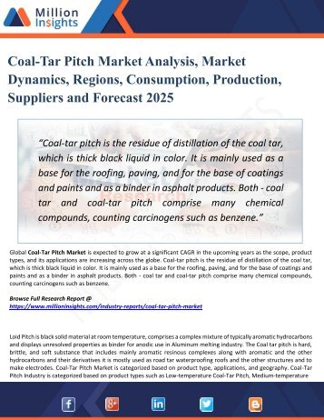 Coal-Tar Pitch Market Analysis by Product Types, Marketing Channel Development Trend, Market Effect Factors Analysis by 2025