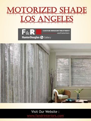 Motorized Shade Los Angeles | Call - 310-659-8183 | fandrinteriors.com