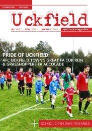Uckfield Matters Magazine issue 134 Oct 2018