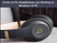 Tricks to Fix Headphones not Working in Windows 10 PC