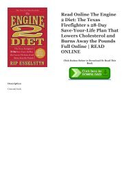 Read Online The Engine 2 Diet: The Texas Firefighter s 28-Day Save-Your-Life Plan That Lowers Cholesterol and Burns Away the Pounds Full Online | READ ONLINE