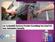 Car Locksmith Services Provide Everything You Need For Your Automotive Security