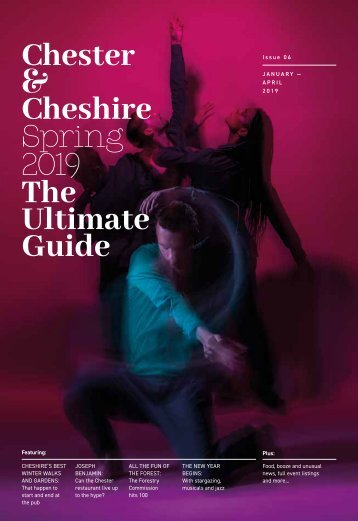 The Ultimate Guide to Chester and Cheshire - Spring Edition