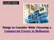 Things to Consider While Choosing a Commercial Freezer in Melbourne