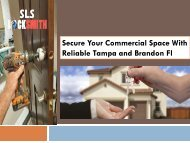 Secure Your Commercial Space With Reliable Tampa and Brandon Fl