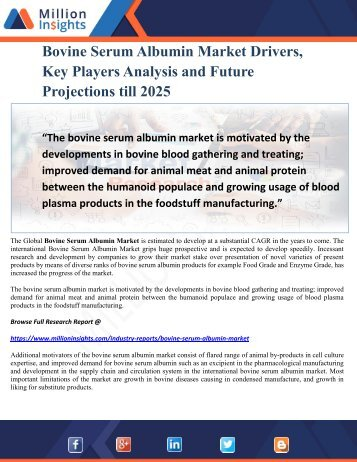 Bovine Serum Albumin Market Drivers, Key Players Analysis and Future Projections till 2025