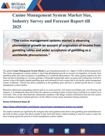 Casino Management System Market Size, Industry Survey and Forecast Report till 2025