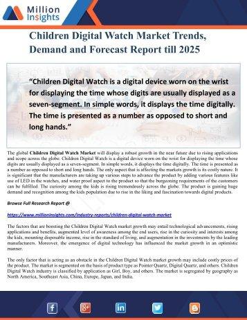 Children Digital Watch Market Trends, Demand and Forecast Report till 2025