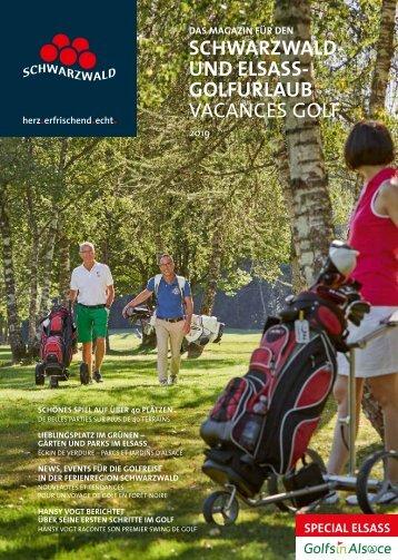 Das Magazin für den Schwarzwald- und Elsass-Golfurlaub 2019