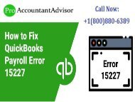 Fix QuickBooks Error 15227 – What are the Possible Ways?